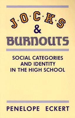 Jocks and Burnouts By Eckert, Penelope